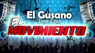 El Gusano - Tony Cruz [AUDIO OFICIAL]