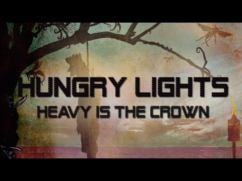 Hungry Lights - Heavy Is The Crown (full album)