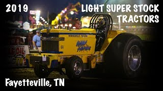 PPL 2019: Light Super Stock Tractors | Fayetteville, TN | Let's Go Pulling