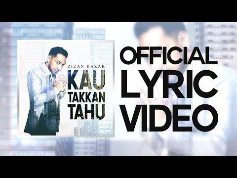 Zizan Razak - Kau Takkan Tahu [Official Lyric Video]