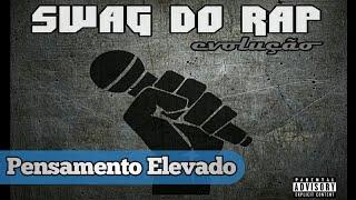 Swag do Rap - Pensamento elevado (Oficial Áudio)(Prod. Swag Beats Studios)
