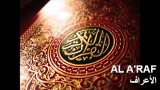 Surat Al A'raf (The Heights - Les Hauteurs - الأعراف) / Abdelbasset Abdessamad