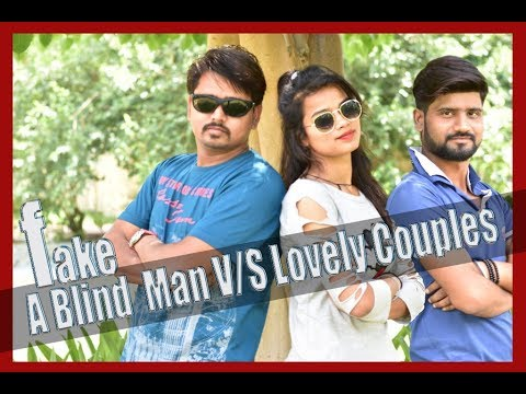 A FakeBlindMan V/S Lovely Couple (Vijay Raaz Vs BeYouNick )