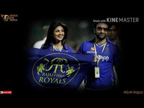 Rajasthan Royals Whatsapp Status|RR Whatsapp Status|IPL 2018 Whatsapp Status|Shilpa Shetty|NSvM Rajp thumbnail