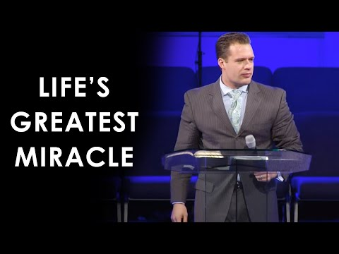 Life's Greatest Miracle – Josh Herring