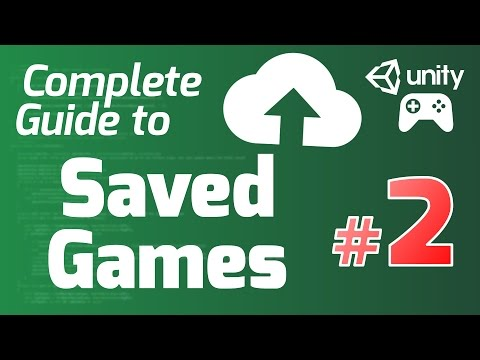 Google Play Games Tutorial (Unity) #2 - SAVED GAMES - Complete Guide