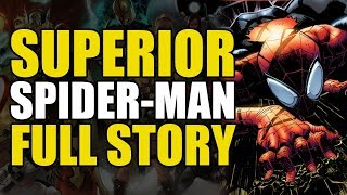 Superior Spider-Man: Full Story