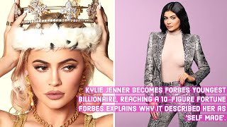 Kylie Jenner as 'SELF MADE' Billionaire? Forbes Explains Why They Choose Her