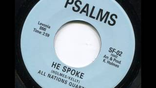 ALL NATIONS QUARTET - He spoke - PSALMS