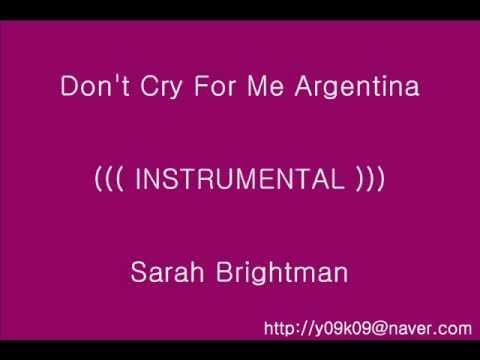 Don't Cry For Me Argentina - Sarah Brightman_[가사, 歌詞, Lyrics]