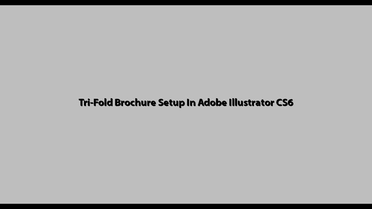 a4 tri fold brochure standard size setup in adobe illustrator cs6