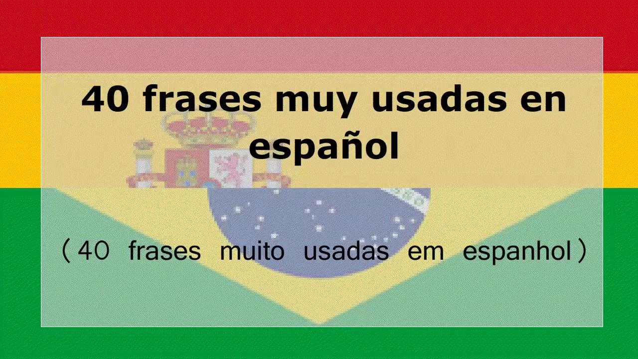 40 Frases Muito Usadas Em Espanhol