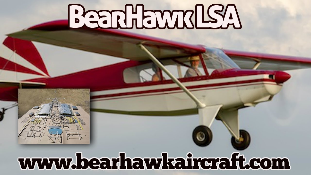 Bearhawk lsa, Bearhawk Light Sport Aircraft by Bearhawk Experimental  Aircraft