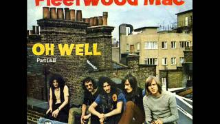 fleetwood mac- oh well part 1 & 2.wmv
