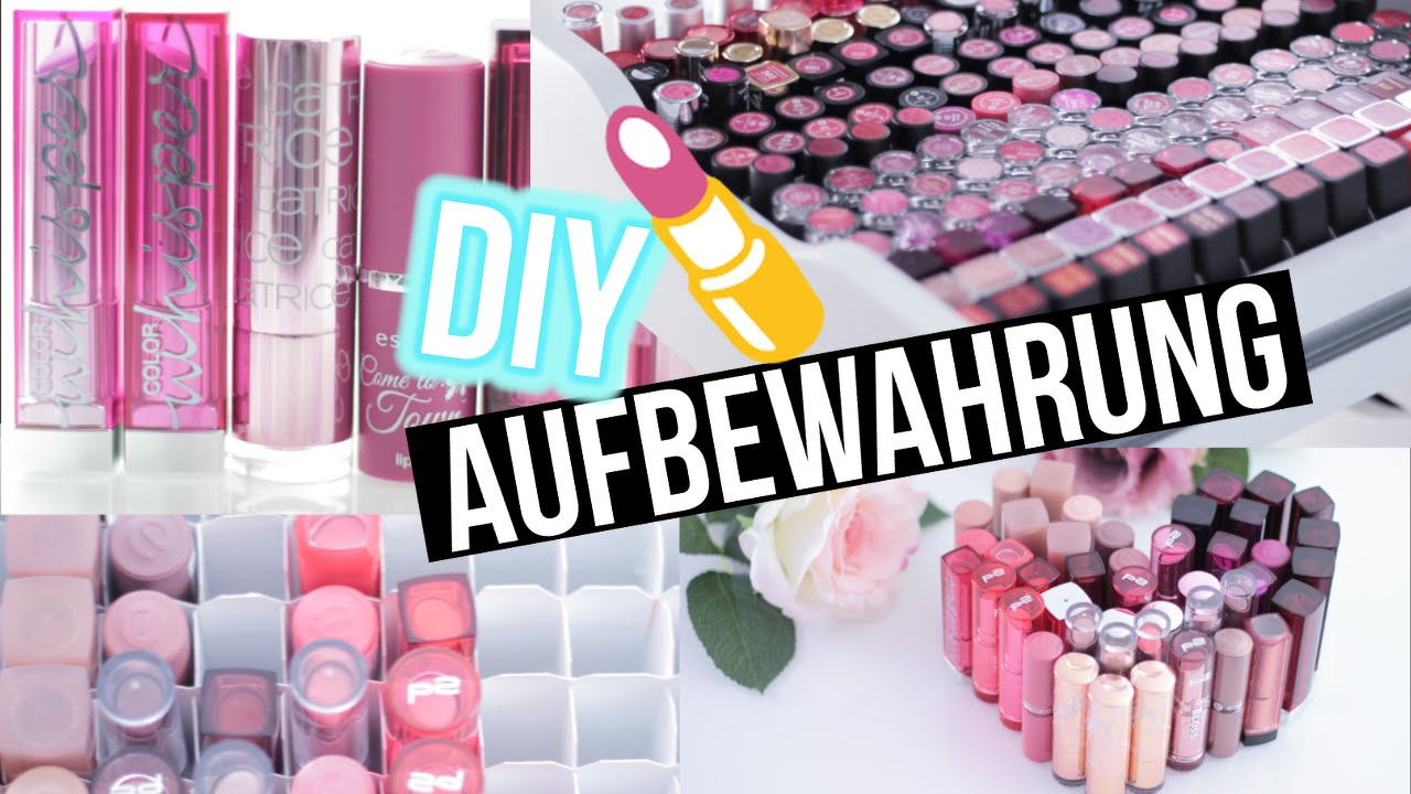 diy makeup aufbewahrung lippenstift storage beauty hacks. Black Bedroom Furniture Sets. Home Design Ideas