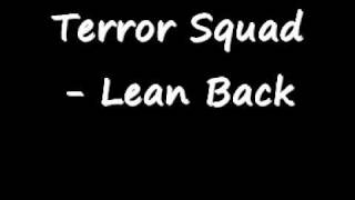 Terror Squad - Lean Back W/LYRICS