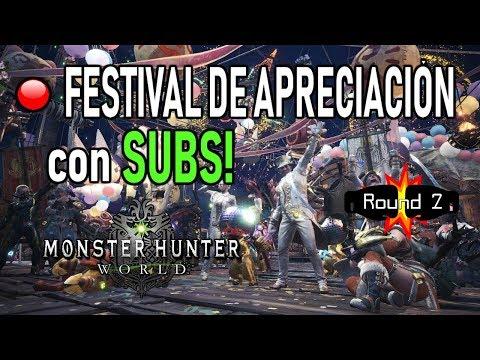 DIRECTO: FESTIVAL DE APRECIACIÓN con SUBS! Round 2 - Monster Hunter World (Gameplay Español) thumbnail