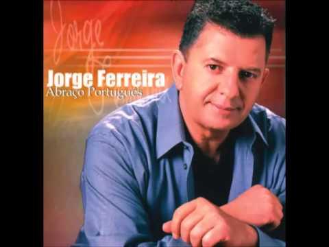 Jorge Ferreira - Era pouco e acabou-se