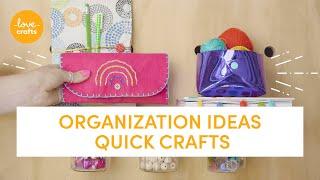 5 Organization Ideas - Quick Crafts!