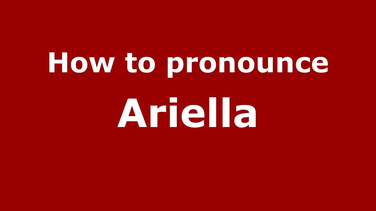 Download How to pronounce Ariella (American English/US)  - PronounceNames.com