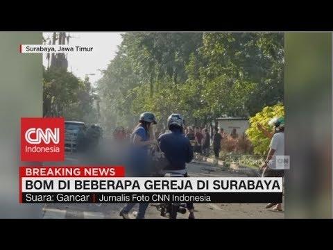 Kondisi Terkini & Kronologi Bom Bunuh Diri di Gereja Surabaya