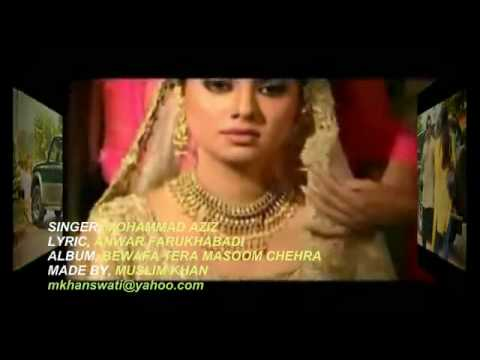 YouTube - BEWAFA TERA MASOOM CHEHRA .YE SONG MARI BEST FRIEND KE NAAM ..