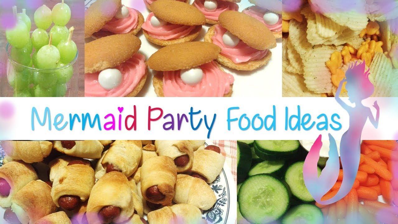 Mermaid Party Food Ideas Youtube