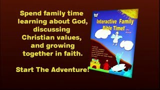 Interactive Family Bible Time