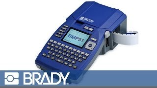 Brady BMP51 Label Maker