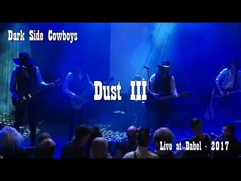 Dark Side Cowboys - Dust III - Live at Babel, Malmö, 17 04 14