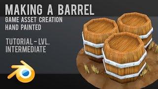 Make a Barrel | Game Art | Hand Painted | Blender | Tutorial
