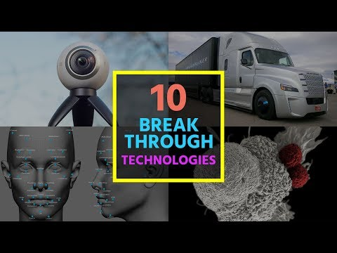 10 Breakthrough Technologies 2017
