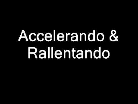 Year 8 Term 1 12  Accelerando & Rallentando
