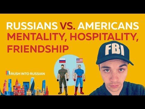 Russians vs Americans : Mentality, Hospitality, Friendship - менталитет русский и американский