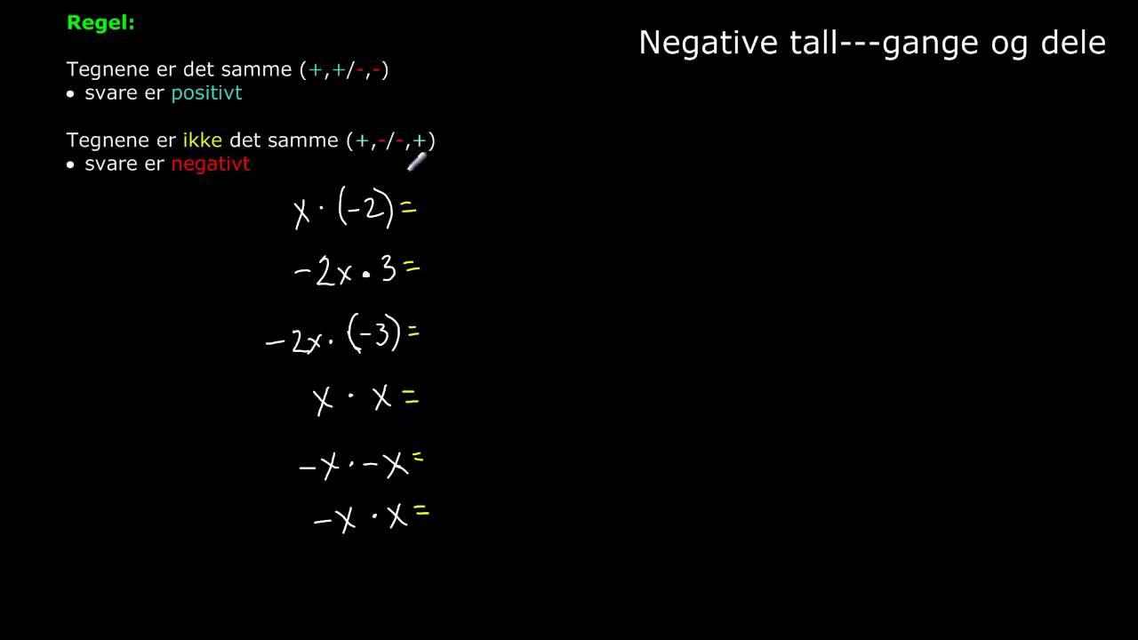 Negative tall (del 2)   gange og dele