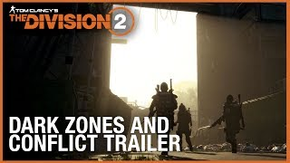 Tom Clancy's The Division 2 Multiplayer Trailer: Dark Zones & Conflict | Ubisoft [NA]