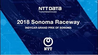 NTT DATA Racing at the INDYCAR Grand Prix of Sonoma 2018