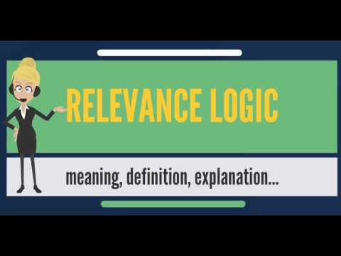 What is RELEVANCE LOGIC? What does RELEVANCE LOGIC mean? RELEVANCE LOGIC meaning & explanation