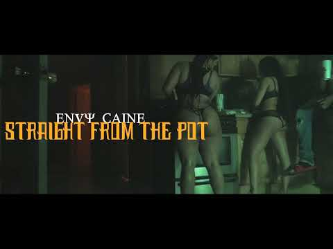 Envy Caine - Straight From The Pot (2 Many Situations) (Dir. By Kapomob Films)