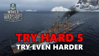 World of Warships - Try Hard 5: Try Even Harder