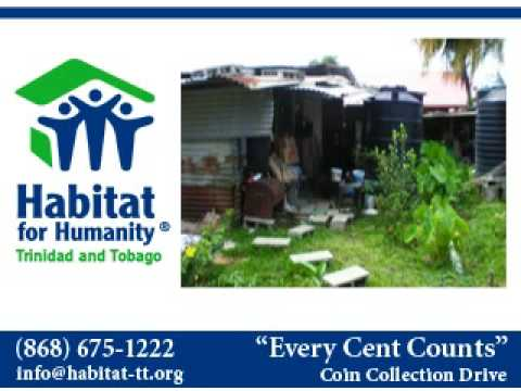 Every Cent Counts - Habitat for Humanity Trinidad and Tobago coin collection drive
