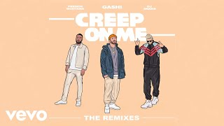 GASHI - Creep On Me (QUIX Remix (Audio)) ft. French Montana, DJ Snake