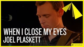 Joel Plaskett | When I Close My Eyes