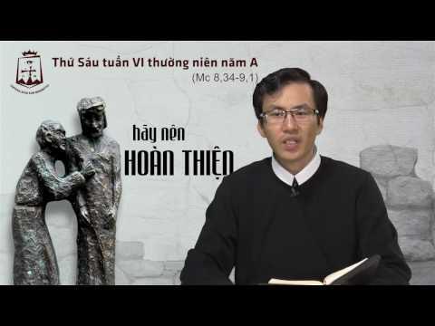 Thứ Sáu tuần VI Thường Niên A - Lm Giuse-Maria Lê Thanh Thiện Đạt CSsR www.dcctvn.org 17/02/2017
