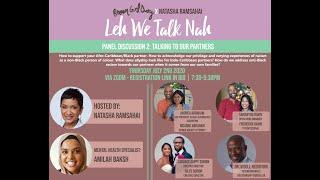 BGD x NATASHA RAMSAHAI'S LEH WE TALK NAH PANEL 2: TALKIN TO OUR PARTNERS