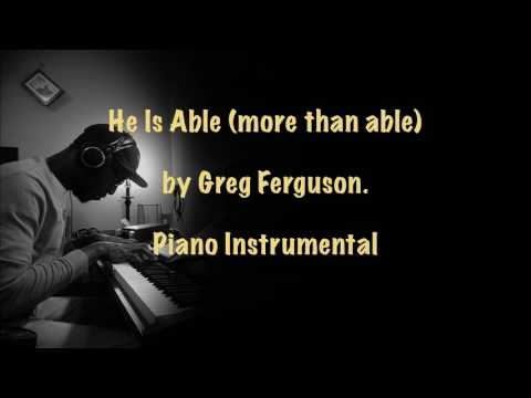 He is Able  (Piano Instrumental)