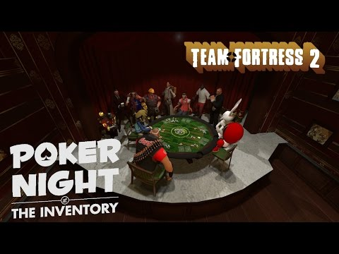 The TF2 Mercs' Poker Night At The Inventory