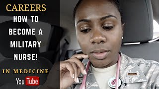 How To Become a Military Nurse | Life as a Critical Care Nurse