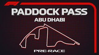 F1 Paddock Pass: Pre-Race At The 2019 Abu Dhabi Grand Prix