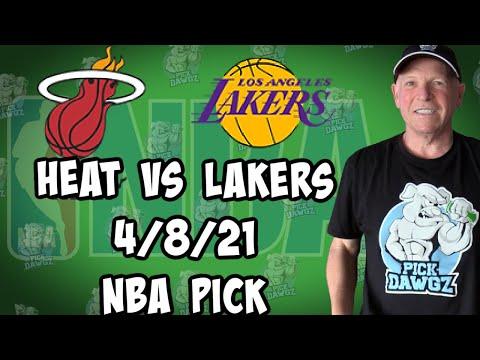 Miami Heat vs Los Angeles Lakers 4/8/21 Free NBA Pick and Prediction NBA Betting Tips